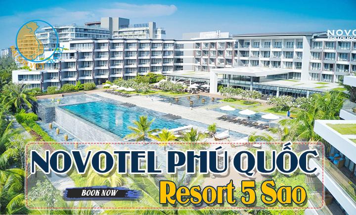 Combo 3N2Đ Resort Novotel Phú Quốc 5 sao + Vé máy bay