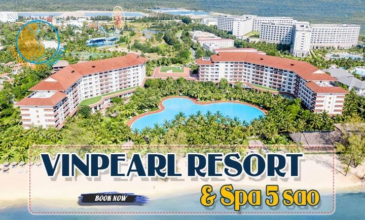 Combo Vinpearl Resort & Spa 5 sao Phú Quốc